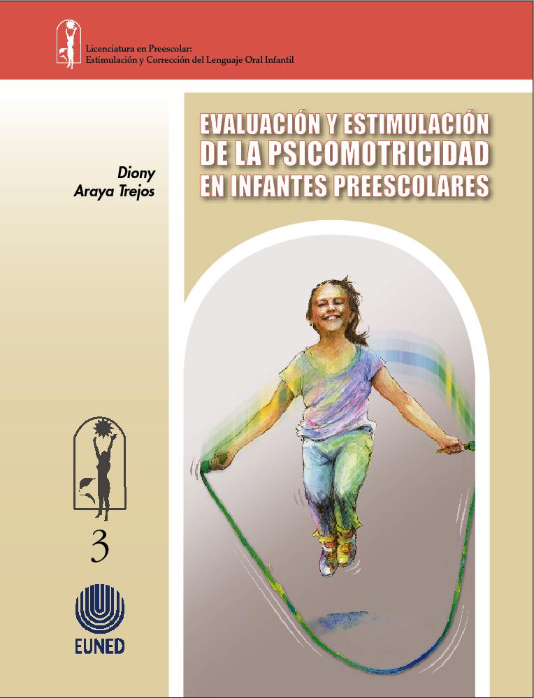 Evaluación y estimulación de la psicomotricidad en infantes preescolares