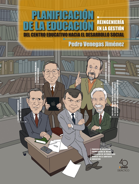 Planificación de la educación: reingeniería en la gestión del centro educativo hacia el desarrollo social