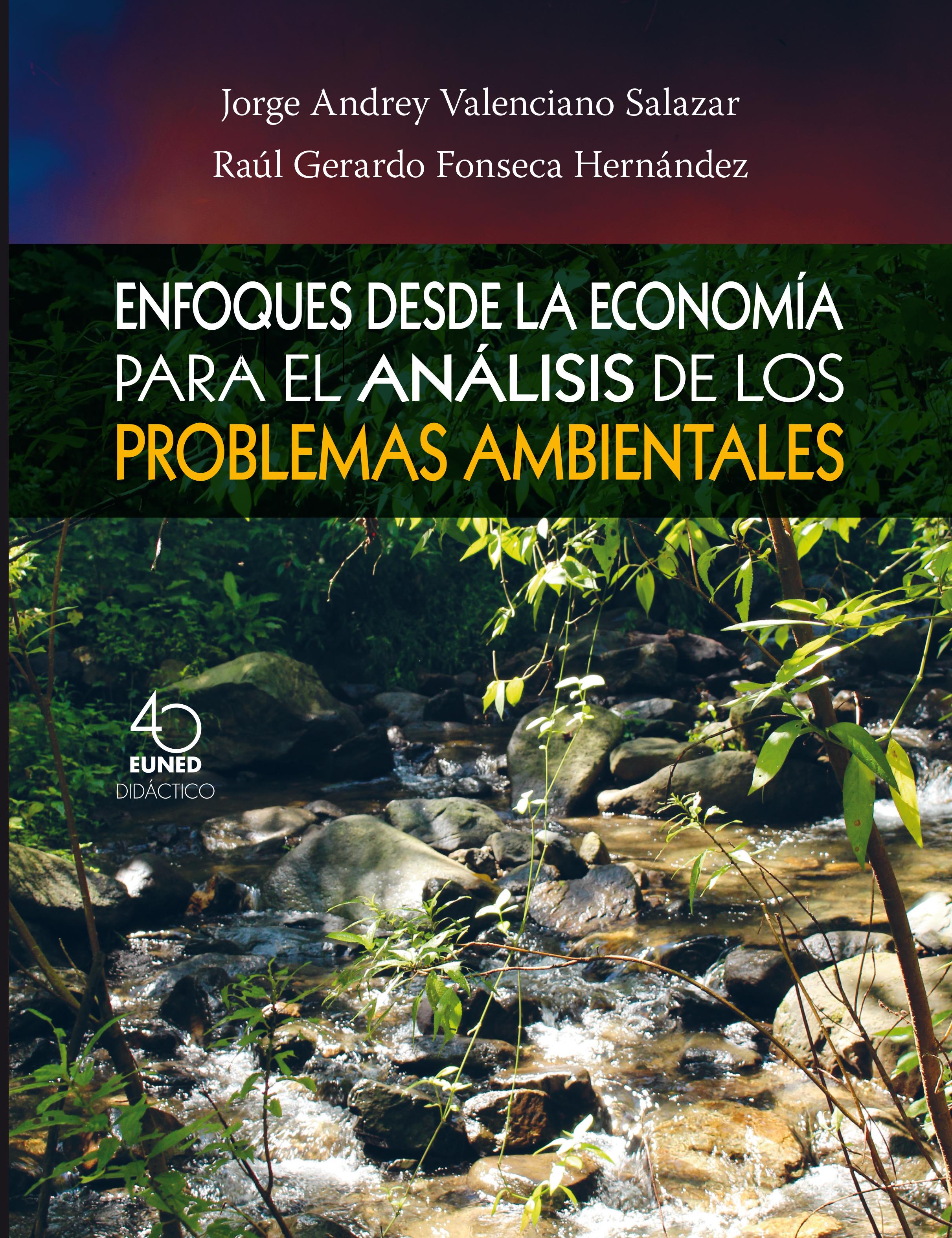 Enfoques desde la economía para el análisis de los problemas ambientales
