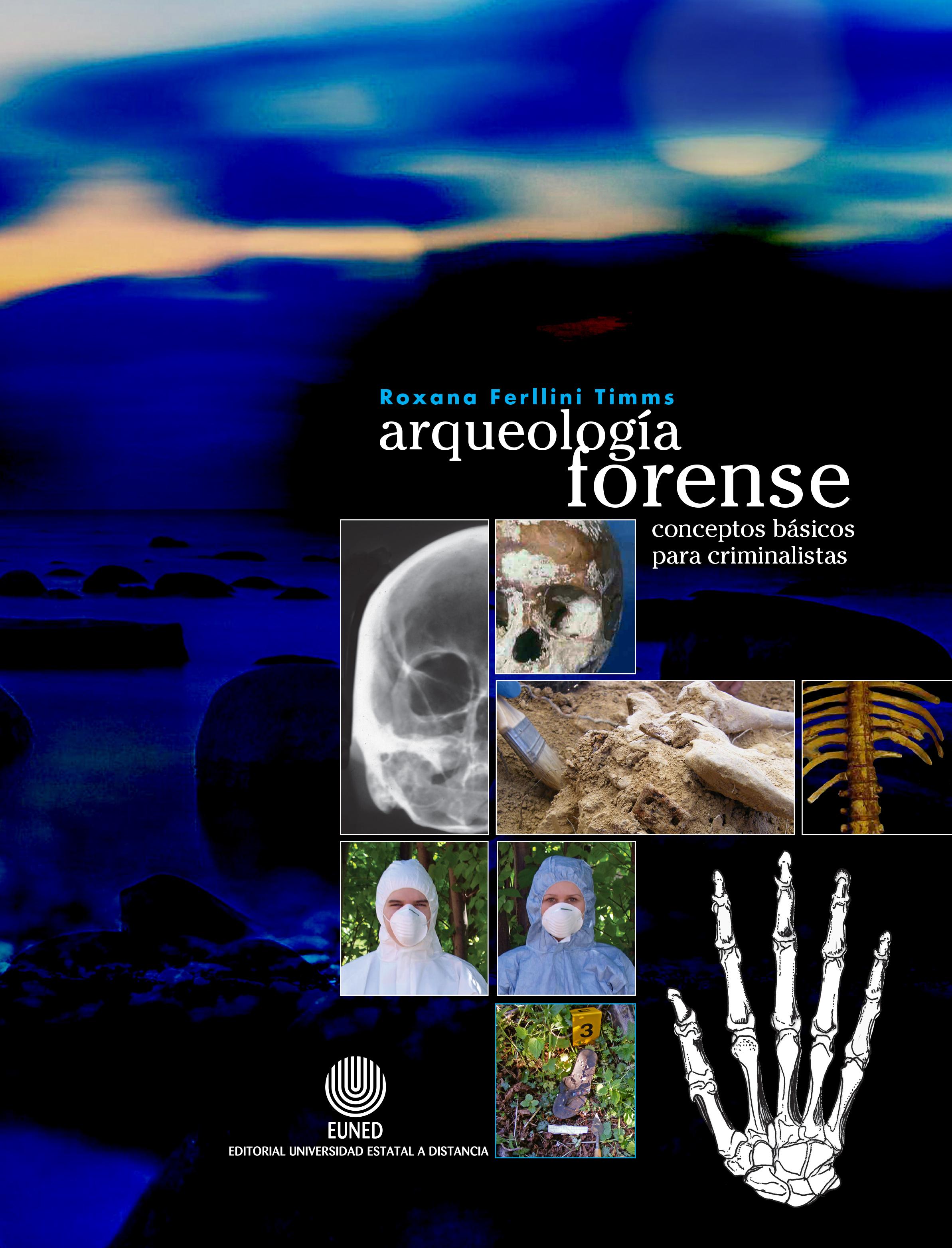 Arqueología forense: conceptos básicos para criminalistas