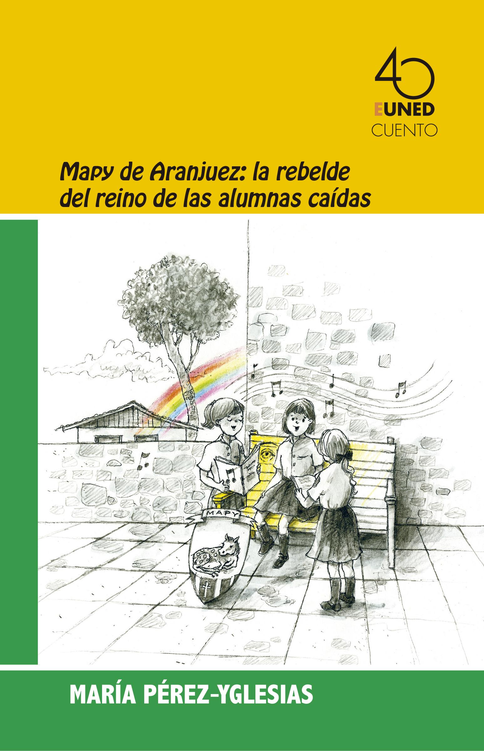 Mapy de Aranjuez: La rebelde del reino de las alumnas caìdas