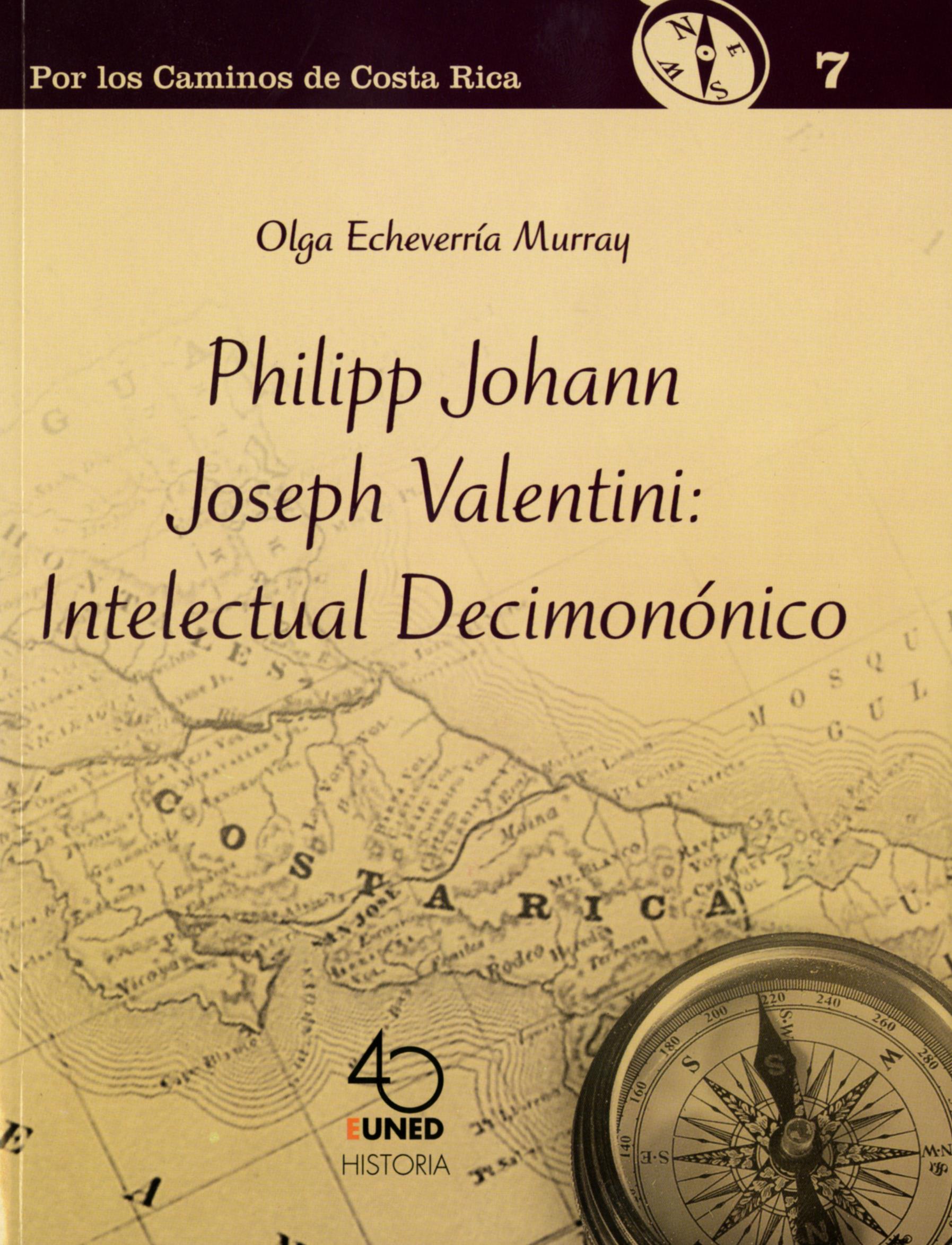 Philipp Johann Joseph Valentini: Intelectual Decimonónico