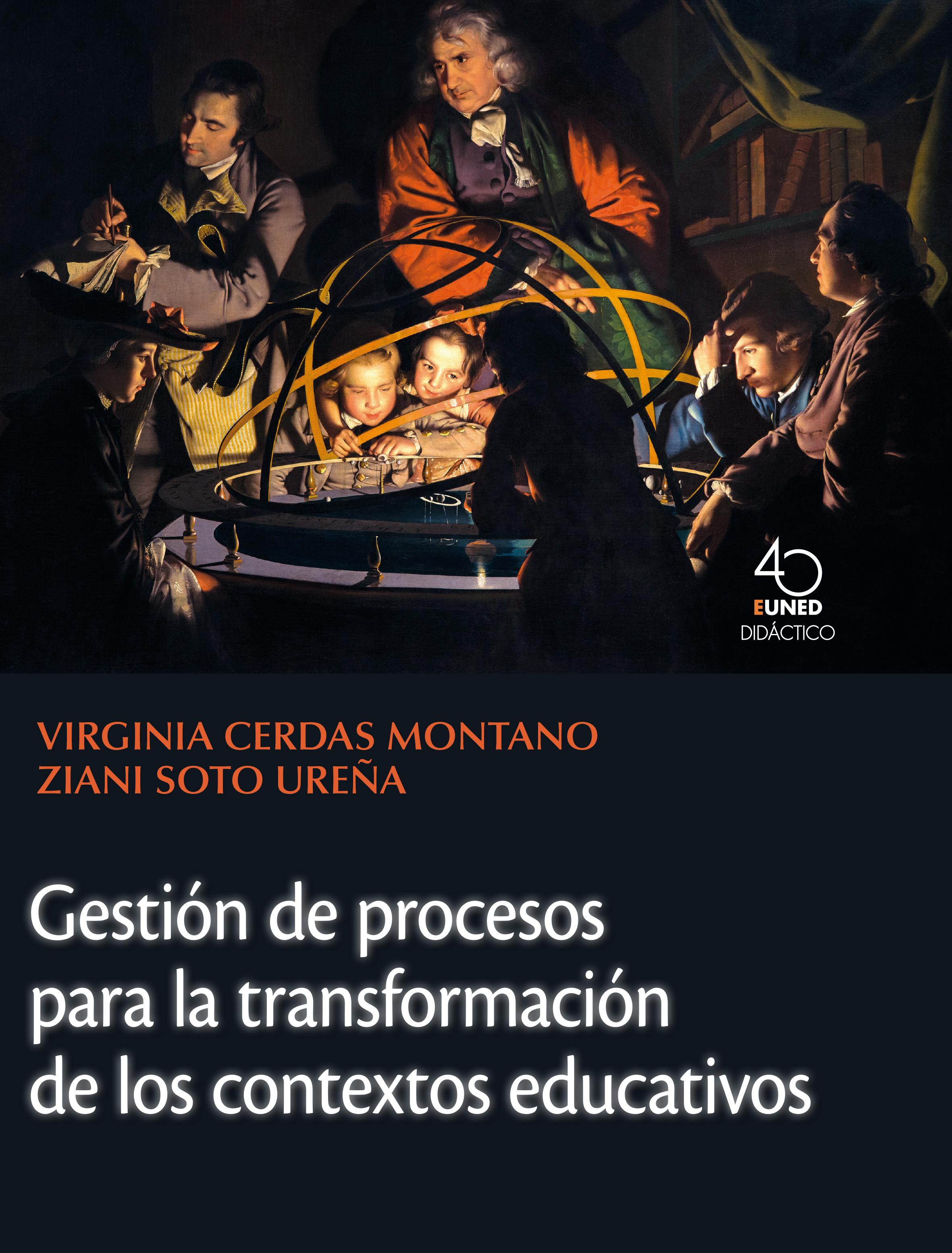Gestión de procesos para la transformación de los contextos educativos