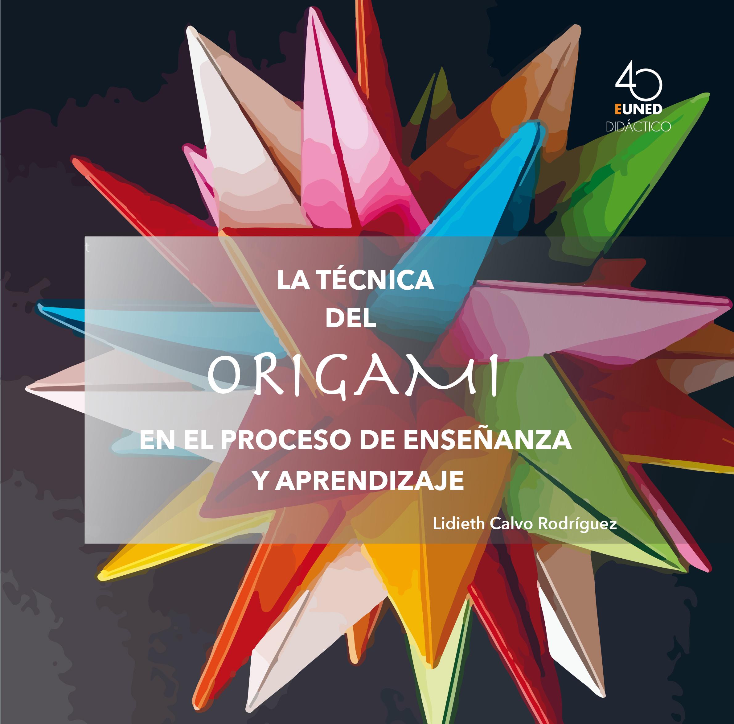 La técnica del origami en el proceso de enseñanza y aprendizaje