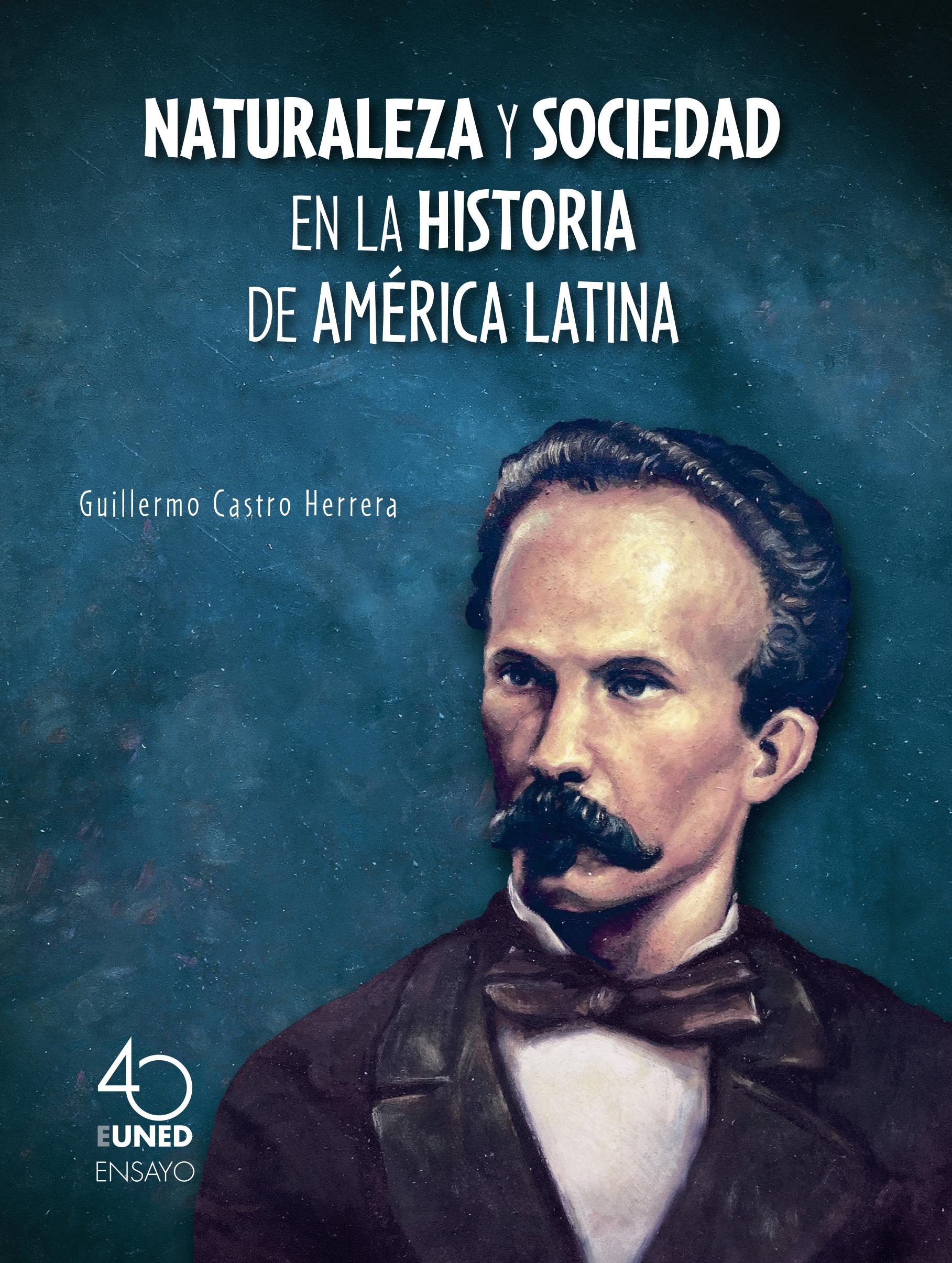 Naturaleza y sociedad en la historia de América Latina